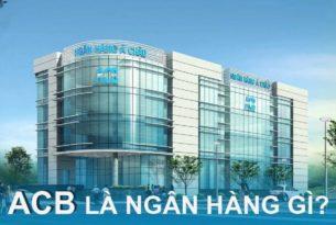 ngan-hang-ACB-la-ngan-hang-gi